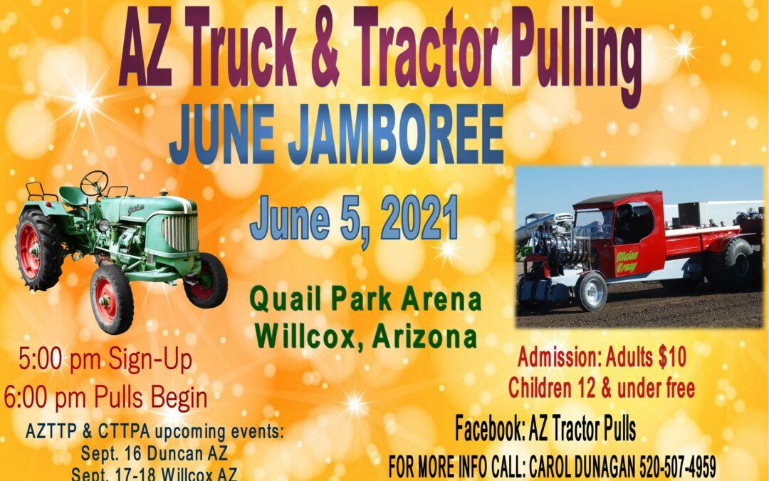 AZ Truck & Tractor Pulling: June Jamboree