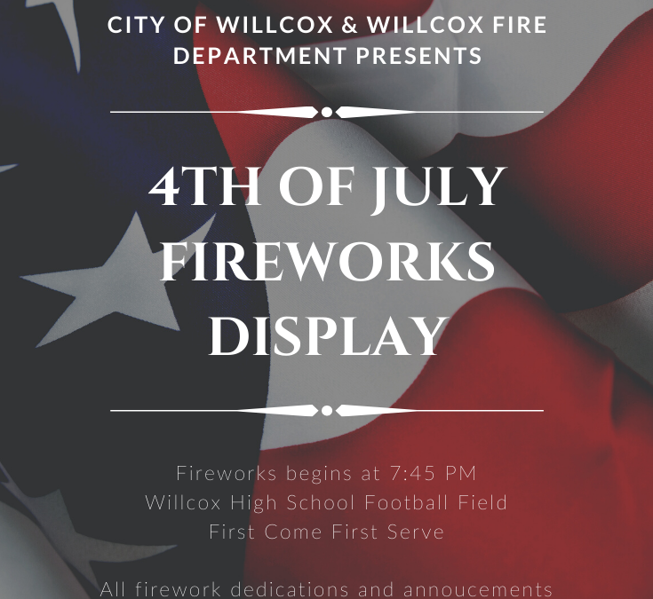 Willcox 4th of July Fireworks Display